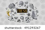 organic food. fresh fruits  | Shutterstock . vector #491293267