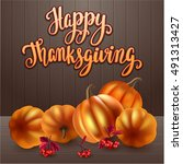 thanksgiving greeting card.... | Shutterstock .eps vector #491313427