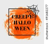 creepy halloween sign text over ... | Shutterstock .eps vector #491682277