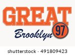 brooklyn great vector print and ... | Shutterstock .eps vector #491809423