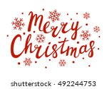 merry christmas lettering for... | Shutterstock .eps vector #492244753