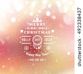 merry christmas and happy new... | Shutterstock .eps vector #492338437