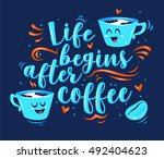 Life Begins After Coffee....