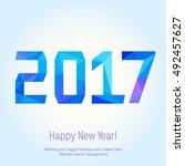 happy new year 2017.vector... | Shutterstock .eps vector #492457627