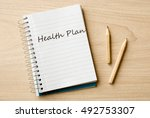 health plan on notebook on desk   Shutterstock . vector #492753307