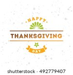 thanksgiving day typographic... | Shutterstock .eps vector #492779407
