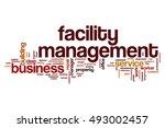 facility management word cloud... | Shutterstock . vector #493002457