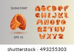 sushi font template. salmon... | Shutterstock .eps vector #493255303