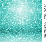 abstract teal turquoise green... | Shutterstock . vector #493376647