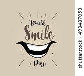 world smile day vector... | Shutterstock .eps vector #493487053