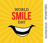 world smile day vector... | Shutterstock .eps vector #493487083