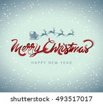 christmas greeting card. merry... | Shutterstock .eps vector #493517017