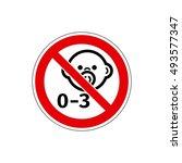 stop  not for children under 3... | Shutterstock . vector #493577347