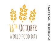 vector world food day... | Shutterstock .eps vector #493585957