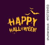 happy halloween grunge brush... | Shutterstock .eps vector #493735453