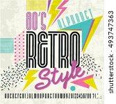 80's retro alphabet font. retro ... | Shutterstock .eps vector #493747363