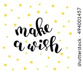 make a wish. brush hand... | Shutterstock .eps vector #494001457