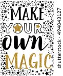Magic Slogan Graphic For T...