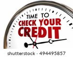 time to check your credit score ... | Shutterstock . vector #494495857