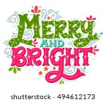 merry and bright. colorful hand ... | Shutterstock .eps vector #494612173