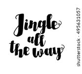 jingle all the way christmas... | Shutterstock .eps vector #495631057