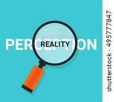 perception reality magnifying... | Shutterstock .eps vector #495777847
