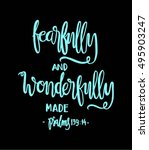 fearfully and wonderfully made. ... | Shutterstock .eps vector #495903247