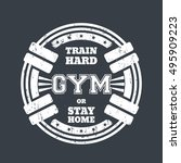 round gym emblem  t shirt print ... | Shutterstock .eps vector #495909223