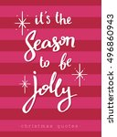 it's the season to be jolly.... | Shutterstock .eps vector #496860943