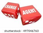 change agent roll dice disrupt... | Shutterstock . vector #497046763