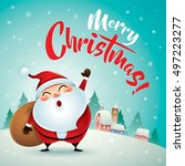 merry christmas  santa claus in ... | Shutterstock .eps vector #497223277