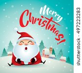 merry christmas  santa claus in ... | Shutterstock .eps vector #497223283