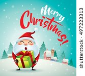 merry christmas  santa claus in ... | Shutterstock .eps vector #497223313