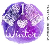 i love winter text and knitted...   Shutterstock .eps vector #497355763