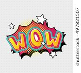 wow comic effects lettering... | Shutterstock .eps vector #497821507