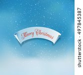 ribbon with merry christmas... | Shutterstock .eps vector #497845387