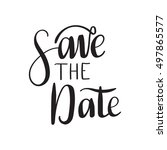 save the date card. hand drawn... | Shutterstock .eps vector #497865577