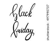 black friday. hand written...   Shutterstock .eps vector #497990737