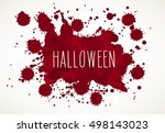 halloween blood splatter... | Shutterstock . vector #498143023