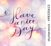 have a nice day  lettering ...   Shutterstock . vector #498330613