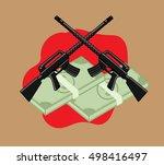 dollars with guns vector   Shutterstock .eps vector #498416497