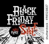 black friday typography. retro...   Shutterstock .eps vector #498523837