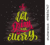 eat  drink and be merry. xmas... | Shutterstock .eps vector #498856747