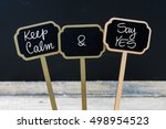 Keep Calm And Say Yes Message...