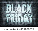 black friday sale glitch art... | Shutterstock .eps vector #499023097