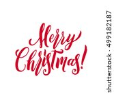merry christmas red lettering... | Shutterstock .eps vector #499182187