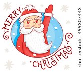 funny and cute santa claus....   Shutterstock .eps vector #499307443