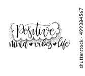 positive mind  positive vibes ...   Shutterstock .eps vector #499384567
