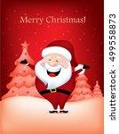 cute santa claus wishing a...   Shutterstock .eps vector #499558873