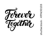forever together hand written... | Shutterstock .eps vector #499650103